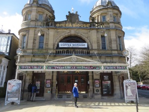 Opera House, Buxton. The theatre was full for the show on Saturday night - Back to the Barricades. It was very good.